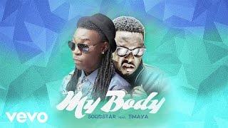 Solidstar - My Body (Official Audio) ft. Timaya
