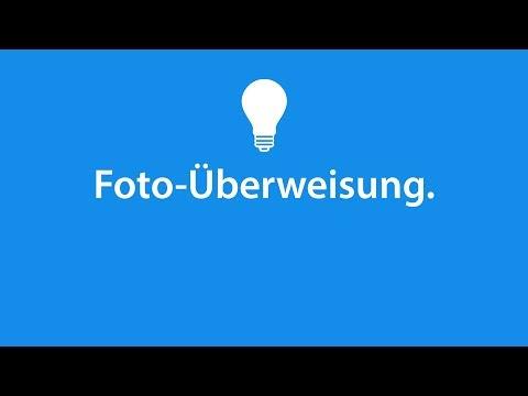 Wie Funktioniert Die Foto-Überweisung?