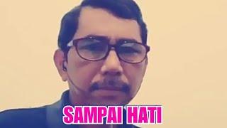 Download SAMPAI HATI 💖 H Mansyur S #CoverSmule