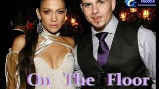 Jennifer Lopez   On The Floor ft Pitbull NEW  2011