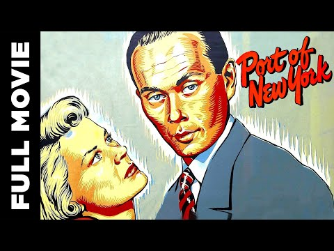 Port of New York (1949) | Hollywood Crime Film | Scott Brady, Richard Rober