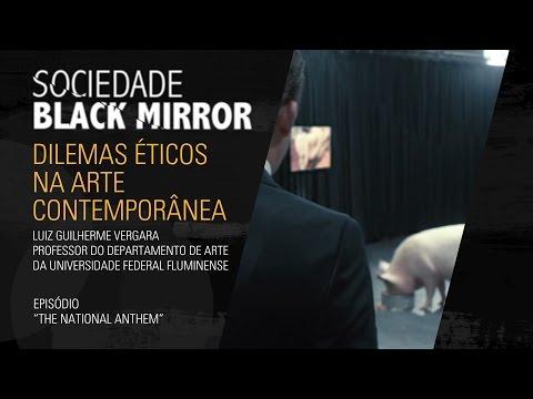 Sociedade Black Mirror: Dilemas éticos na Arte Contemporânea