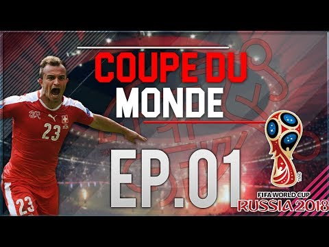FIFA 18 | CARRIERE SELECTION SUISSE | COUPE DU MONDE EP.01 : LES PHASES DE POULES