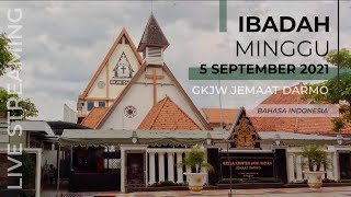 Ibadah Minggu 5 September 2021 GKJW Darmo Bahasa Indonesia Pk 09.00 WIB #gkjwdarmo