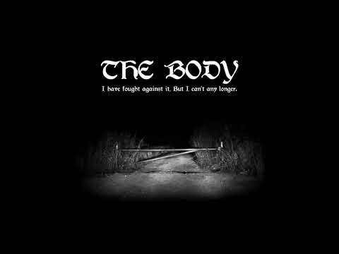 The Body- Can Carry No Weight