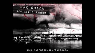 Rak Shaza - Acciaio e sangue (Vanderslice - Action Music)
