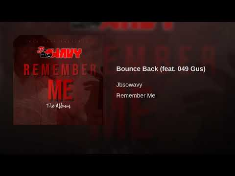 JbSoWavy – Bounce Back feat. 049 Gus (Official Audio)