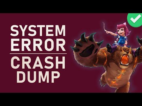 League Of Legends - How To Fix System Error Crash Dump