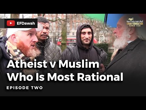 Atheist v Muslim | Episode 2 |Who is Most Rational?