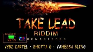 Vybz Kartel - Take A Lead Ft. Shotta G [March 2017]