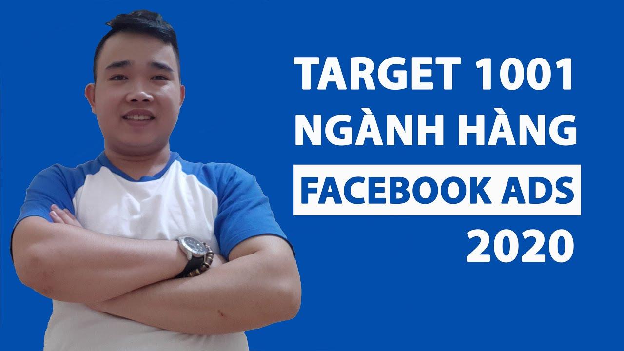 Tổng hợp Target chính xác 1001 ngành nghề trong quảng cáo Facebook