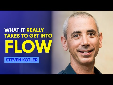 How To Get Into The Flow State | Steven Kotler