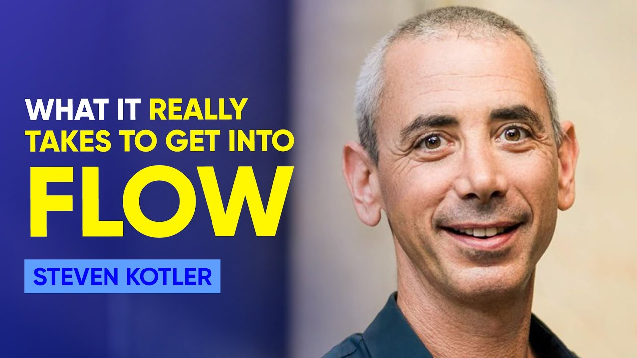 Get Into The Flow how to get into the flow state | steven kotler