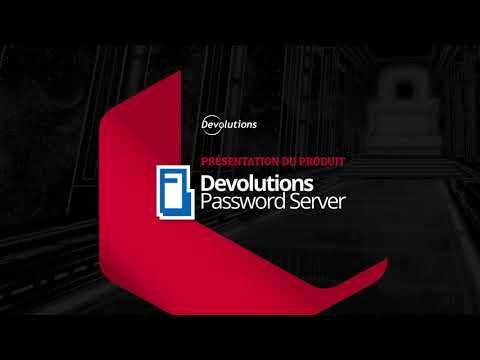 [FR] Devolutions Server - Gestion d'accès privilégiés pour les PME