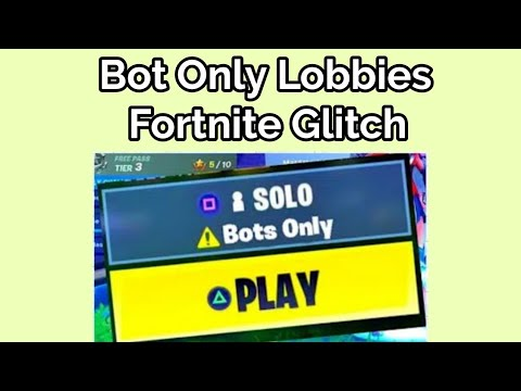 How to Get into Bot Only Lobbies in Fortnite Season X