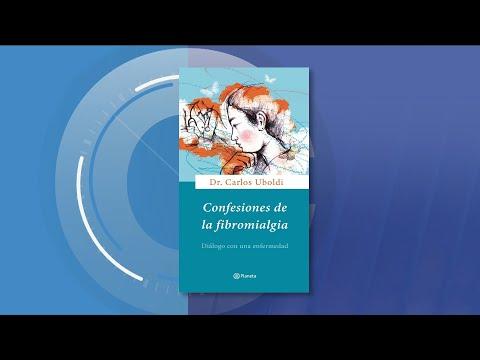 El Dr. Carlos Uboldi presenta: Confesiones de la fibromialgia
