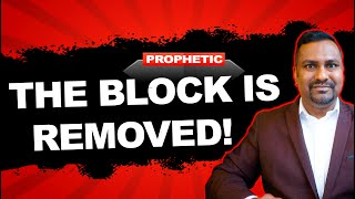 The LORD just rem๐ved this block and showed me what's Next...Get Ready! // Prophetic Word