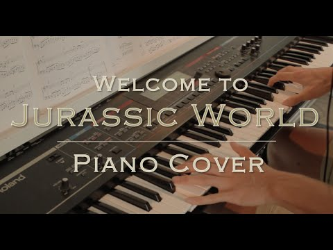 Welcome to Jurassic World - Main Theme from Jurassic World - Piano Cover