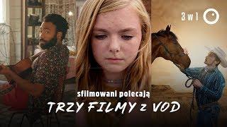 Trzy świetne filmy z VOD! - 3w1#2