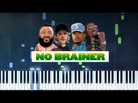 "DJ Khaled - ""No Brainer"" ft. Justin Bieber, Chance the Rapper, Quavo Piano Tutorial - Chords - Cover"