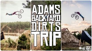 Adams Backyard Dirts Trip