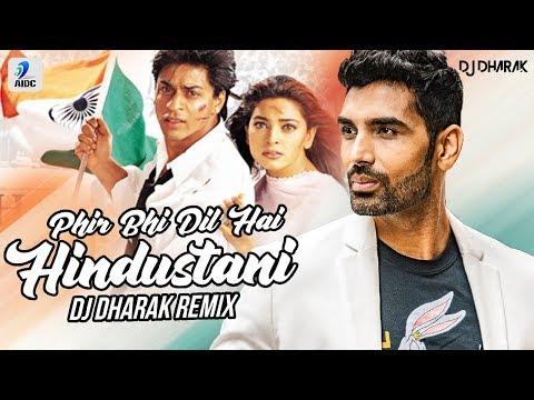 Phir Bhi Dil Hai Hindustani (Remix) | DJ Dharak | Shah Rukh Khan | Juhi Chawla