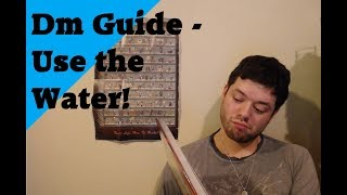 Dm Guide   Use the Water Medium
