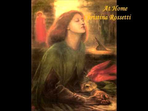 """""""At Home"""" By Christina Rossetti"""