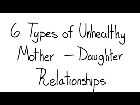 6 Unhealthy Mother-Daughter Relationships
