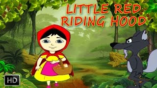 Little Red Riding Hood and  The Big Bad Wolf - Grimm's Fairy Tales