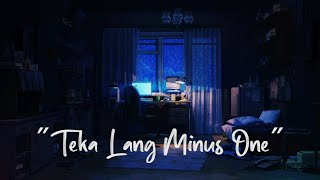 Teka Lang Backing Track | Minus One | Karaoke | Instrumental | Emman Nimedez