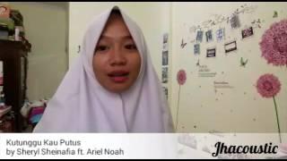Kutunggu Kau Putus - Sheryl Shenafia ft. Ariel Noah (cover)