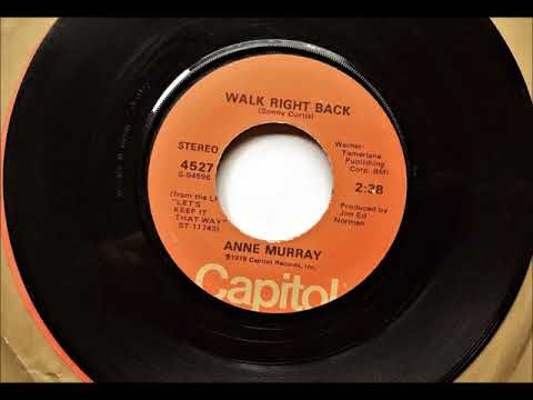 Walk Right Back , Anne Murray , 1978