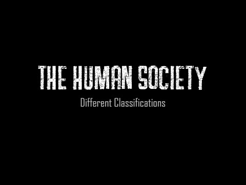 Human Society , Classifications (Documentry)