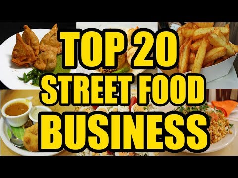 Top 20 Street Food Small Business Ideas