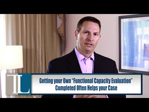 Is A Functional Capacity Evaluation An Attempt To Cut My Benefits? – Lawyer John V. Tucker explains