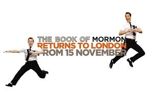 THE MORMONS ARE COMING   The Book of Mormon (London)