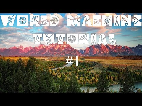 World Machine Tutorial! #1 (RUS) РЕСТАРТ