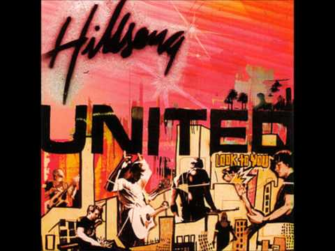 LOOK TO YOU   HILLSONG UNITED mp3