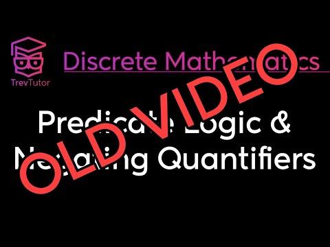 [Discrete Math 1] (OLD) Quantificational Logic and Quantifier Negation