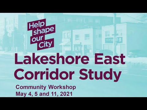 Lakeshore East Corridor Study Virtual Community Meeting - May 11