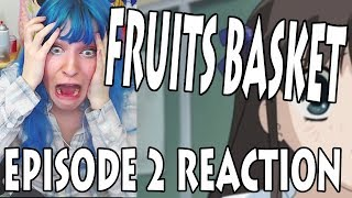OMG! MY FIRST ANIME REACTION VIDEO! FRUITS BASKET episode 2