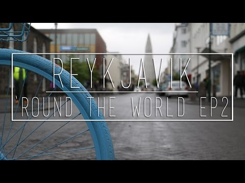 Reykjavik, Iceland ('Round The World Episode 2)