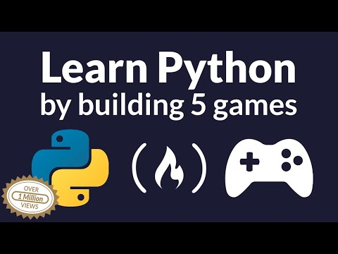 learn-python-by-building-five-games---full-course