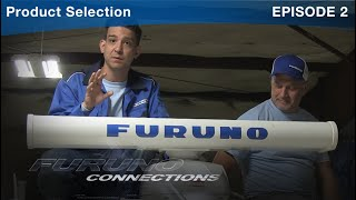Furuno Connections - Episode 2 - Product Selection