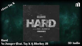 Hard - No Jumper (feat. Tay K & Blocboy JB)  (3D Audio) Resimi