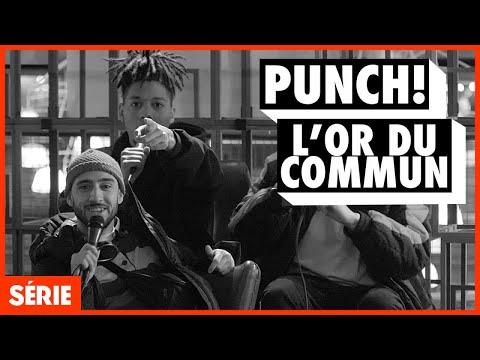 Youtube: PUNCH! L'Or du Commun