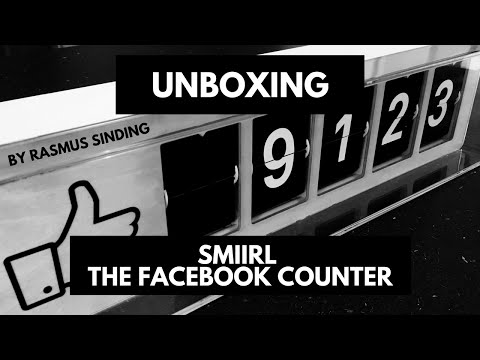 Smiirl Facebook Counter - First Impression And Unboxing