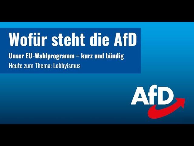 Wofür steht die AfD ? Unser EU-Wahlprogramm: Lobbyismus & Transparenz