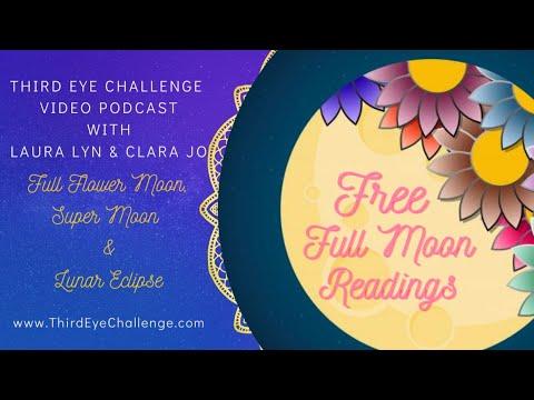 Episode 116– Full Flower Moon, Supermoon & Lunar Eclipse